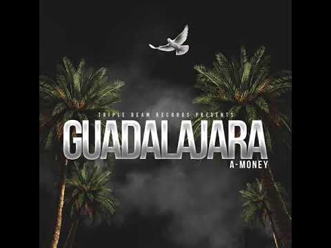 "A-Money ""Guadalajara "" 🔥🔥🔥💻  Parental Advisory: Explicit Content"