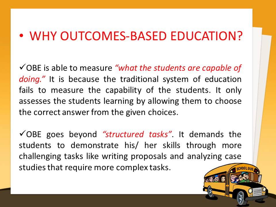 """outcome based education Throughout america, the federal government is imposing a new educational  program called """"outcome based education"""" (obe) under obe."""