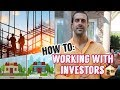 How To Work With Real Estate Investors the RIGHT Way