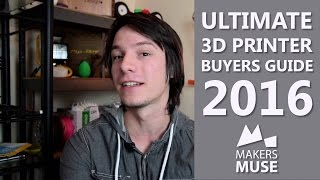 What 3D Printer should you Buy?(, 2016-06-01T12:34:18.000Z)