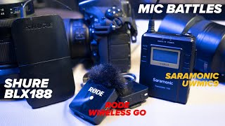 Mic Battles - Saramonic UwMic9 v Shure BLX188 v Rode Wireless Go