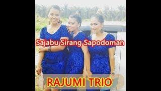Sajabu Sirang Sapodoman - Rajumi Trio