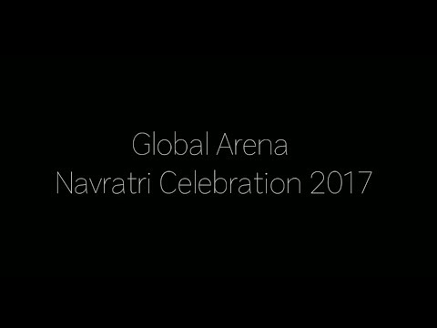 Global Arena Navratri Celebration 2017