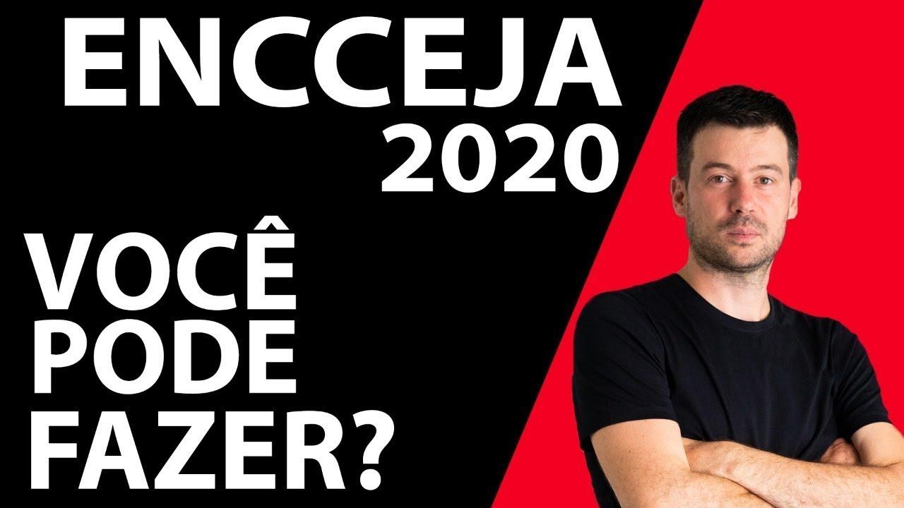 ENCCEJA 2020 - Veja se Você Pode Fazer?