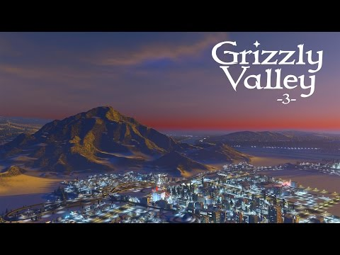 "Cities Skylines (Snowfall) - Grizzly Valley [PART 3] ""Mass Transit and Mountains!"""