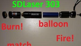 SDLaser 303 - burntest - balloon - match