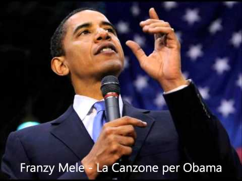 Franzy Mele - La Canzone per Obama | Canzone Ufficiale Obama