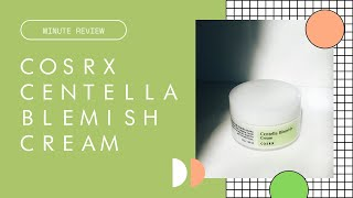 Minute Review: CosRx Centella Blemish Cream | Rachel Marie Abreu