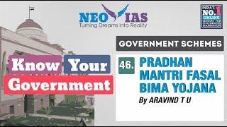 46. PRADHAN MANTRI FASAL BIMA YOJANA | GOVERNMENT SCHEMES | KNOW YOUR GOVERNMENT | NEO IAS