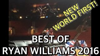 THE BEST OF RYAN WILLIAMS 2016