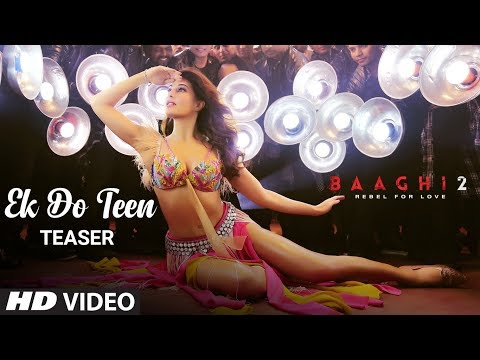 Official Song Teaser: Ek Do Teen Song |Baaghi 2 | Jacqueline Fernandez | Video ►Releasing Soon