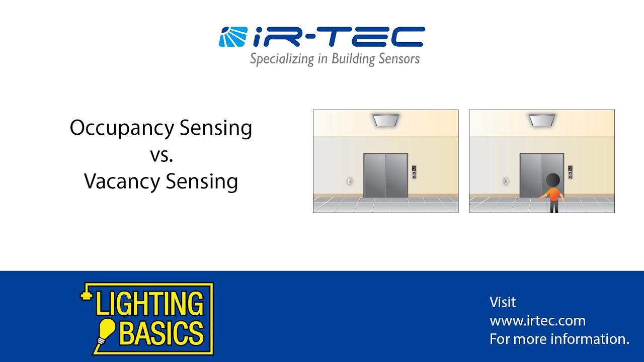 Lighting Basics- Occupancy Sensing vs. Vacancy Sensing
