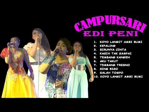 FULL ALBUM CAMPURSARI EDI PENI 29 AGUSTUS 2018  MINGGIRAN KEDIRI