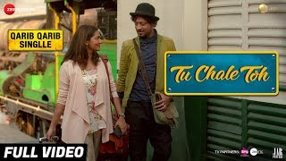 Tu Chale Toh Video Song | Qarib Qarib Singlle