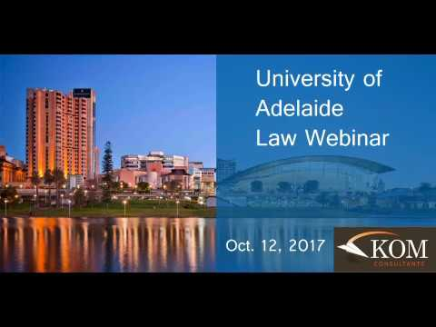 University of Adelaide, Law - Brought to you by KOM Consultants - Oct. 12, 2017