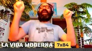 La Vida Moderna | 7x84 | Con dos cañones por banda