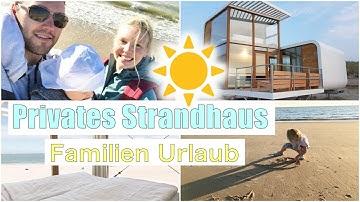 Familien Urlaub | Traumhaftes Strandhaus direkt am Meer 😍 | Nieuwvliet | Isabeau