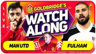 MANCHESTER UNITED vs FULHAM With Mark GOLDBRIDGE LIVE