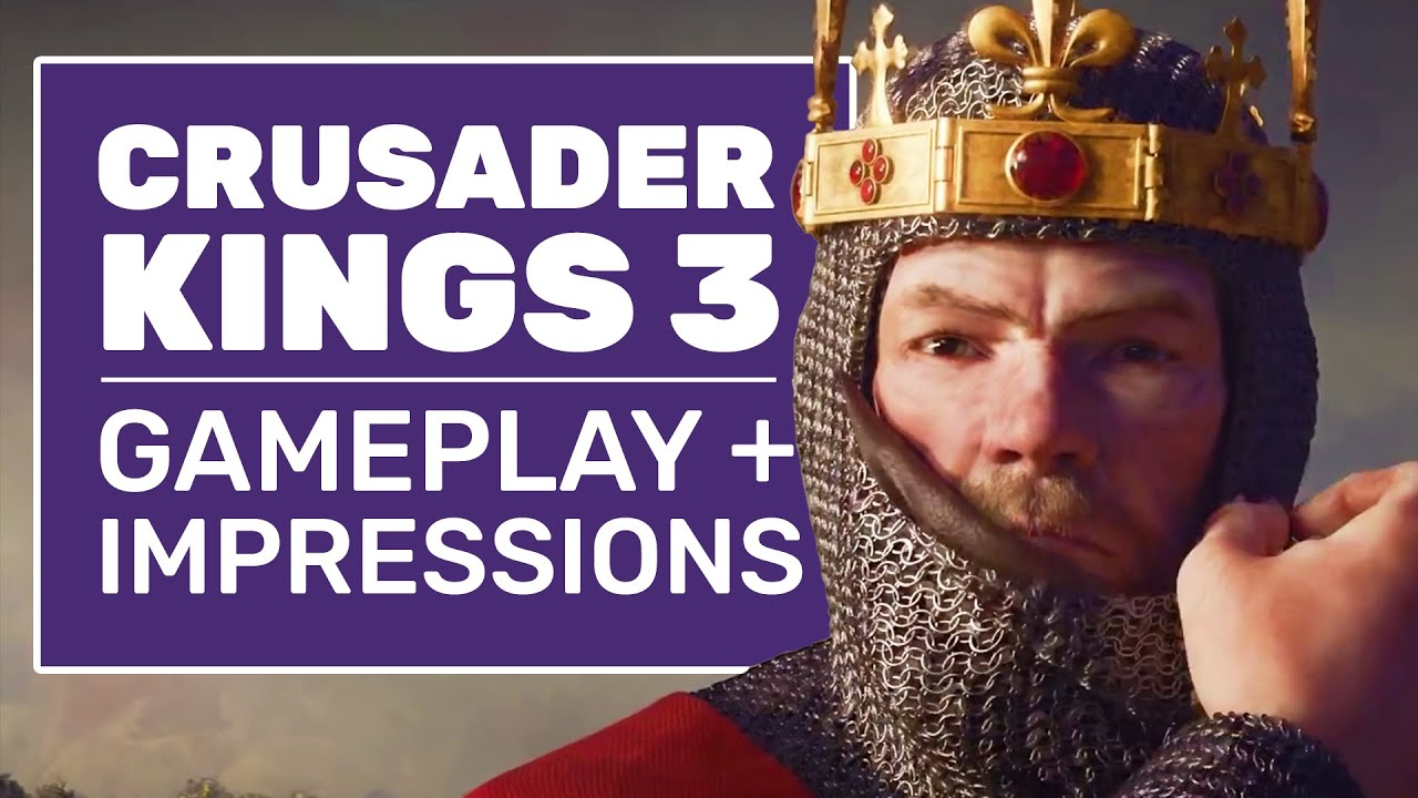 Crusader Kings 3 Gameplay And ...