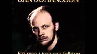 Jan Johansson - I Fjol S㥠Gick Jag Med Herrarna I Hagen