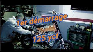 remontage moteur neuf et démarrage 125 ycf !!!