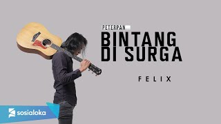 Download Lagu FELIX IRWAN - BAGAI BINTANG DISURGA (OFFICIAL MUSIC VIDEO) mp3
