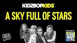 KIDZ BOP Kids - A Sky Full Of Stars (KIDZ BOP 27)