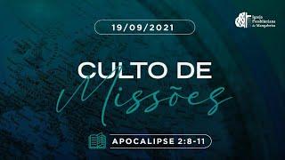 Culto de Missões - Ig. Presbiteriana de Mangabeira - 19/09/2021