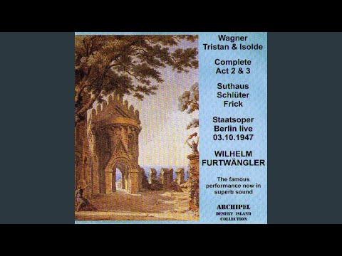 Tristan Und Isolde, Act II: So Stürben Wir