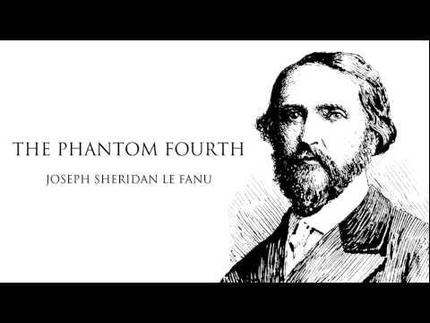 Sheridan Le Fanu | The Phantom Fourth Audiobook