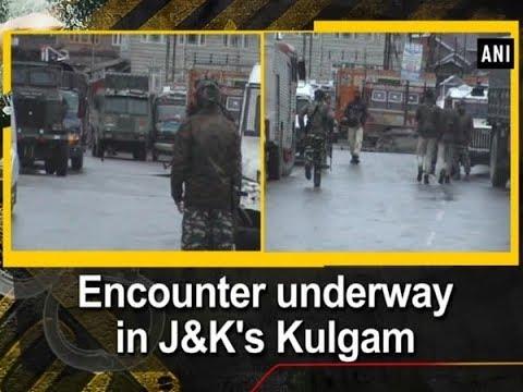 Encounter underway in J&K's Kulgam - Jammu and Kashmir News