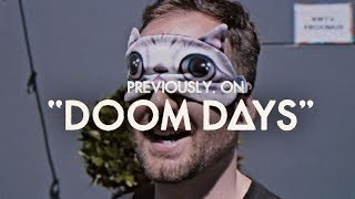 Previously, on Doom Days // Episode 7