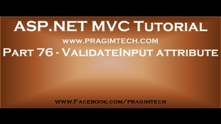 Part 76   ValidateInput attribute in mvc