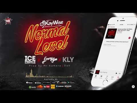 Dj Kaywise Ft Iceprince , Emmy Gee & Kly - Normal Level (Official Audio ),Dj Kaywise Ft Iceprince , Emmy Gee & Kly - Normal Level (Official Audio ) download