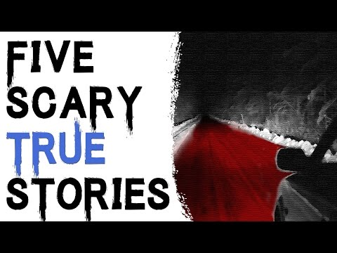 SCARY STORIES THAT ARE TRUE: 5 TRUE SCARY STORIES ABOUT STRANGE EVENTS - Subscriber Stories