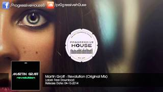 Martin Graff - Revolution (Original Mix) [Free Download]