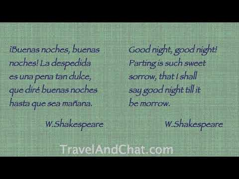 W Shakespeare.  Quote In Spanish:  Good Night, Good Night! Parting Is Such Sweet Sorrow, That I...