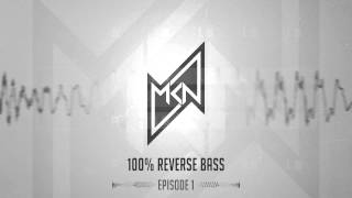 MKN | 100% Reverse Bass Hardstyle Podcast | Episode 1