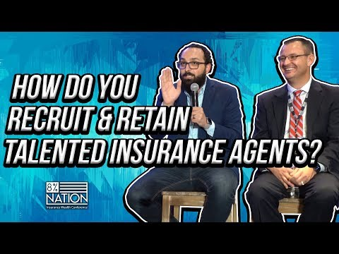 How Do You Recruit & Retain Talented Insurance Agents?