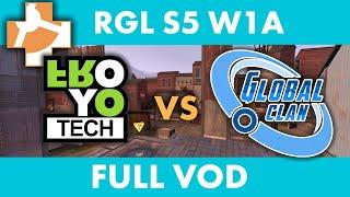 Froyotech vs GlobalClan Ice - RGL 6s S5 W1A - Full VOD