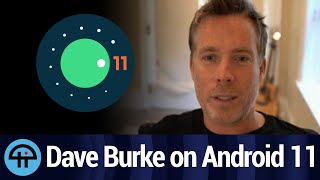 Google's Dave Burke on Android 11