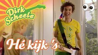Dirk Scheele - He kijk eens uit