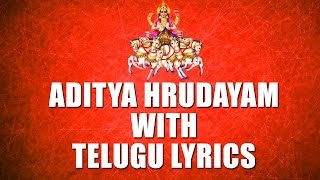 Lord Surya Narayana Songs - Aditya Hrudayam With Telugu Lyrics