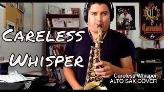 Careless Whisper (Murmullo Inoportuno) - INSTRUMENTAL Alto Sax Cover