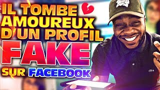 IL TOMBE AMOUREUX D'UN PROFIL FAKE FACEBOOK - LA MINUTE CONFESSION !
