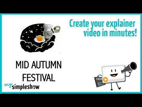 The Mid Autumn Festival - mysimpleshow