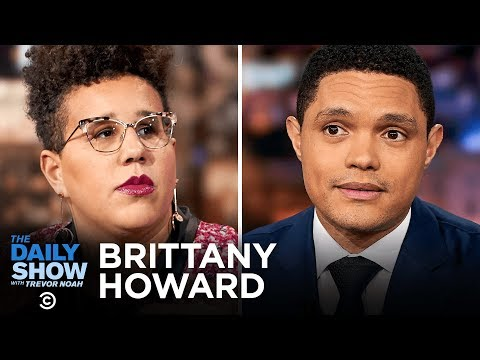 """Brittany Howard - Going Solo and Staying True to Herself with """"Jaime""""   The Daily Show"""