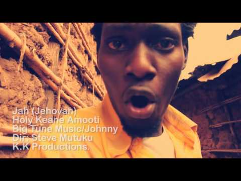 HOLY KEANE AMOOTI - JAH (JEHOVAH) Official Video