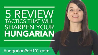 5 Self Study Strategies for Learning Hungarian