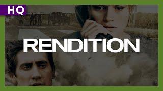 Rendition (2007) Trailer